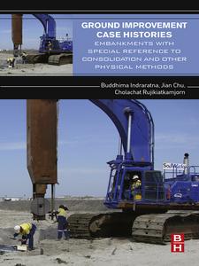 Ebook in inglese Ground Improvement Case-Histories Chu, Jian , Indraratna, Buddhima , Rujikiatkamjorn, Cholachat