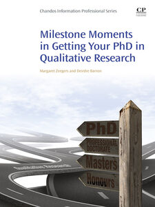 Ebook in inglese Milestone Moments in Getting your PhD in Qualitative Research Barron, Deirdre , Zeegers, Margaret