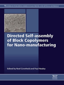Ebook in inglese Directed Self-assembly of Block Co-polymers for Nano-manufacturing -, -