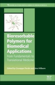 Foto Cover di Bioresorbable Polymers for Biomedical Applications, Ebook inglese di  edito da Elsevier Science