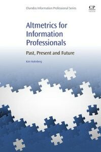 Ebook in inglese Altmetrics for Information Professionals Holmberg, Kim Johan