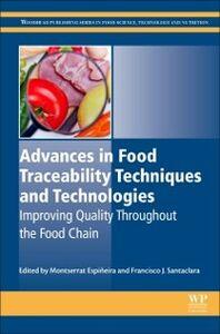 Foto Cover di Advances in Food Traceability Techniques and Technologies, Ebook inglese di  edito da Elsevier Science
