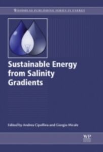 Foto Cover di Sustainable Energy from Salinity Gradients, Ebook inglese di  edito da Elsevier Science