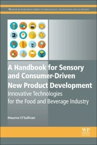 Ebook in inglese Handbook for Sensory and Consumer-Driven New Product Development O'Sullivan, Maurice