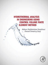 Hydrothermal Analysis in Engineering Using Control Volume Finite Element Method