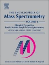 The Encyclopedia of Mass Spectrometry, Volume 9