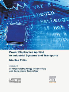 Ebook in inglese Power Electronics Applied to Industrial Systems and Transports, Volume 1 Patin, Nicolas