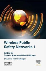 Ebook in inglese Wireless Public Safety Networks Volume 1 Camara, Daniel , Nikaein, Navid