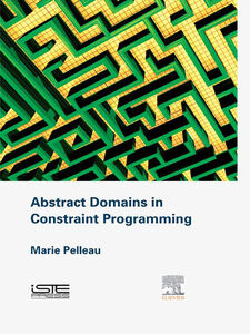 Ebook in inglese Abstract Domains in Constraint Programming Pelleau, Marie