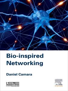 Ebook in inglese Bio-Inspired Networking Câmara, Daniel