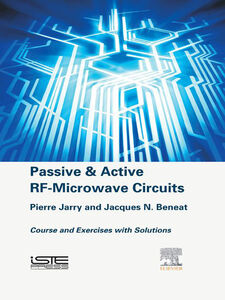 Foto Cover di Passive and Active RF-Microwave Circuits, Ebook inglese di Jacques N. Beneat,Pierre Jarry, edito da Elsevier Science
