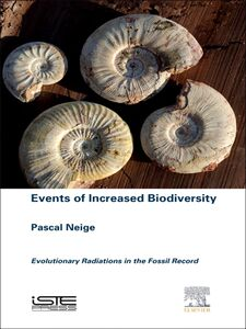 Foto Cover di Events of Increased Biodiversity, Ebook inglese di Pascal Neige, edito da Elsevier Science