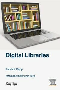 Ebook in inglese Digital Libraries Papy, Fabrice