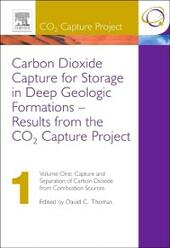 Carbon Dioxide Capture for Storage in Deep Geologic Formations - Results from the CO2 Capture Project