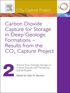 Foto Cover di Carbon Dioxide Capture for Storage in Deep Geologic Formations--Results from the CO2 Capture Project, Volume 2, Ebook inglese di Sally M Benson,David C Thomas, edito da Elsevier Science