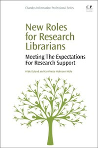 Ebook in inglese New Roles for Research Librarians Daland, Hilde , Hidle, Kari-Mette Walmann