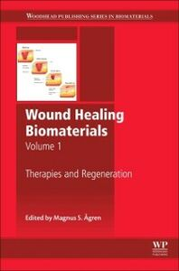 Foto Cover di Wound Healing Biomaterials - Volume 1, Ebook inglese di  edito da Elsevier Science