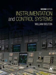 Foto Cover di Instrumentation and Control Systems, Ebook inglese di William Bolton, edito da Elsevier Science