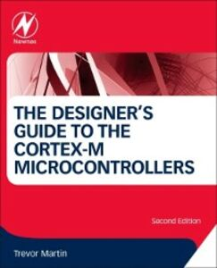 Ebook in inglese Designer's Guide to the Cortex-M Processor Family Martin, Trevor