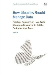Ebook in inglese How Libraries Should Manage Data Cox, Brian