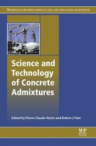 Ebook in inglese Science and Technology of Concrete Admixtures -, -