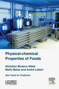 Ebook in inglese Physical-Chemical Properties of Foods Lebert, Andre , Melas, Malik , Ndob, Aichatou Musavu