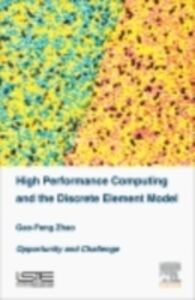 Foto Cover di High Performance Computing and the Discrete Element Model, Ebook inglese di Gao-Feng Zhao, edito da Elsevier Science
