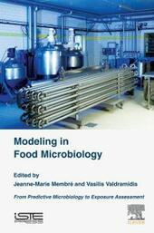 Modeling in Food Microbiology