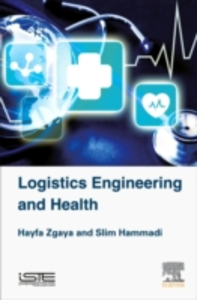 Ebook in inglese Logistics Engineering and Health Hammadi, Slim , Zgaya, Hayfa