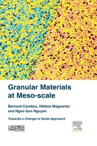 Ebook in inglese Granular Materials at Meso-scale Cambou, Bernard , Magoariec, Helene , Nguyen, Ngoc-Son
