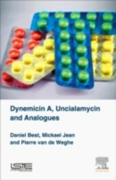 Dynemicin A, Uncialamycin and Analogues