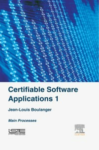 Ebook in inglese Certifiable Software Applications 1 Boulanger, Jean-Louis