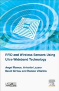 Ebook in inglese RFID and Wireless Sensors using Ultra-Wideband Technology Girbau, David , Lazaro, Antonio , Ramos, Angel , Villarino, Ramon