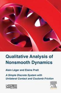 Ebook in inglese Qualitative Analysis of Nonsmooth Dynamics Leger, Alain , Pratt, Elaine