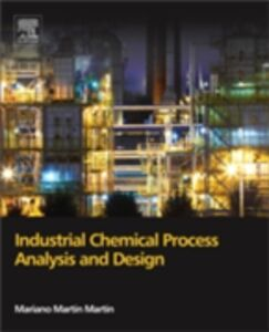 Ebook in inglese Industrial Chemical Process Analysis and Design Martin, Mariano Martin