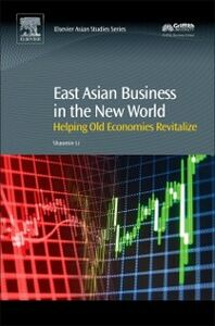 Ebook in inglese East Asian Business in the New World Li, Shaomin