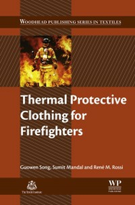 Ebook in inglese Thermal Protective Clothing for Firefighters Mandal, Sumit , Rossi, Rene , Song, Guowen