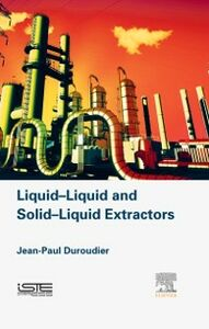 Foto Cover di Liquid-Liquid and Solid-Liquid Extractors, Ebook inglese di Jean-Paul Duroudier, edito da Elsevier Science