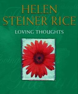 Loving Thoughts - Helen Steiner Rice - cover