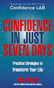 Confidence In Just Seven Days - Ros Taylor,Sandra Scott,Roy Leighton - cover