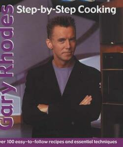 Gary Rhodes Step-By-Step Cookery - Gary Rhodes - cover