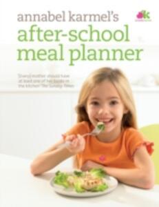 After-School Meal Planner - Annabel Karmel - cover