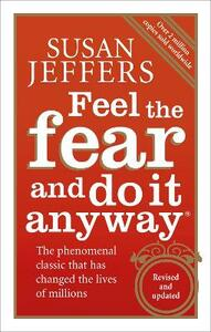 Feel The Fear And Do It Anyway - Susan Jeffers - cover