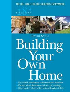 Building Your Own Home 18th Edition - David Snell - cover