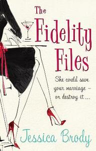 The Fidelity Files - Jessica Brody - cover