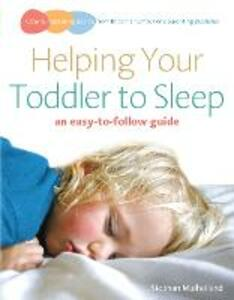 Helping Your Toddler to Sleep: an easy-to-follow guide - Siobhan Mulholland - cover