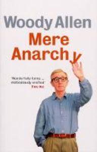 Foto Cover di Mere Anarchy, Ebook inglese di Woody Allen, edito da Ebury Publishing