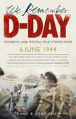 Libro in inglese We Remember D-Day Frank Shaw Joan Shaw