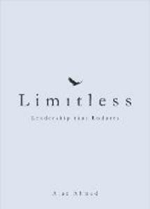 Limitless: Leadership that Endures - Ajaz Ahmed - cover