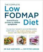 Libro in inglese The Complete Low-FODMAP Diet: The Revolutionary Plan for Managing Symptoms in IBS, Crohn's Disease, Coeliac Disease and Other Digestive Disorders Sue Shepherd Peter Gibson
